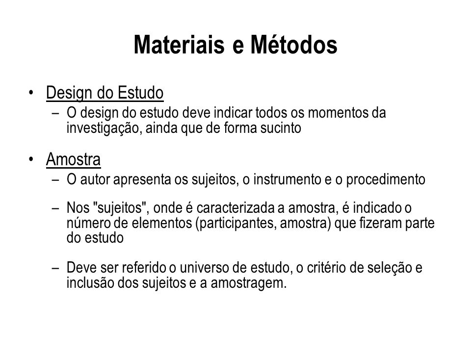 Materiais e Métodos Design do Estudo Amostra