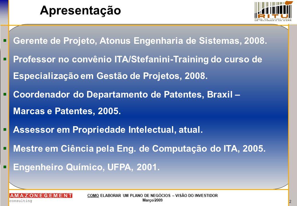 Apresentação Gerente de Projeto, Atonus Engenharia de Sistemas, 2008.