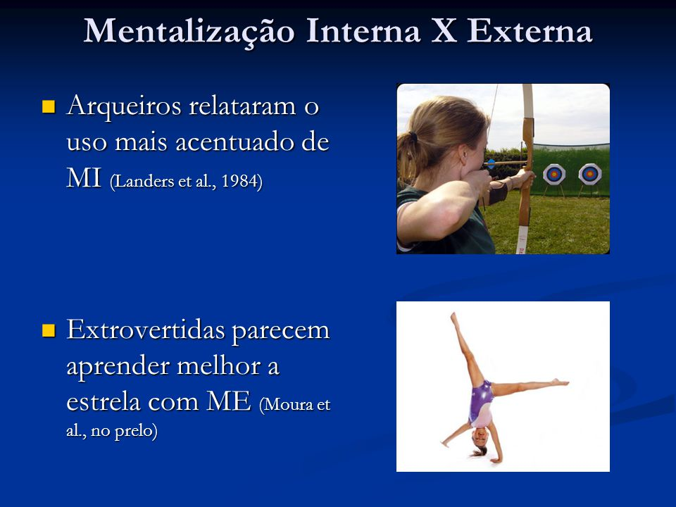 Mentalização Interna X Externa