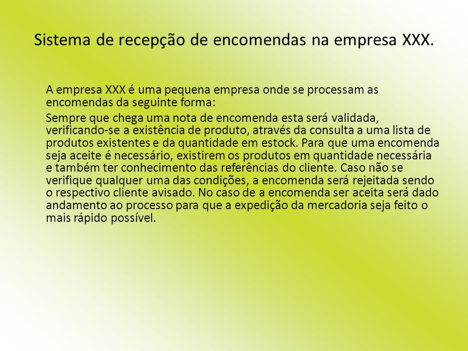 Sistema de recepção de encomendas na empresa XXX.