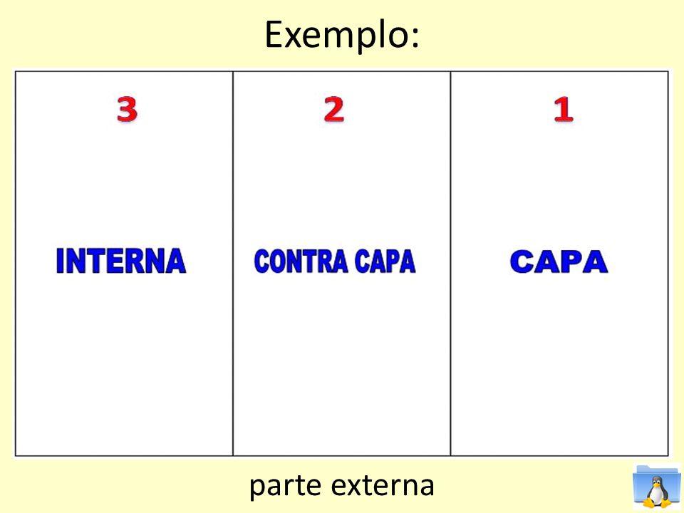 Exemplo: parte externa