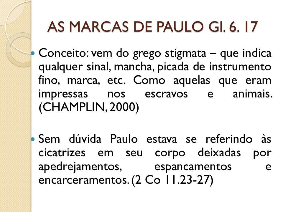AS MARCAS DE PAULO Gl. 6. 17