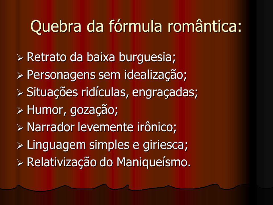 Quebra da fórmula romântica: