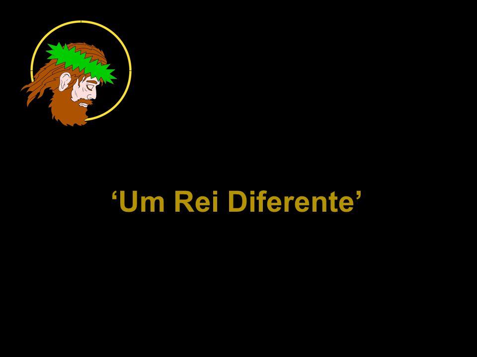 'Um Rei Diferente'