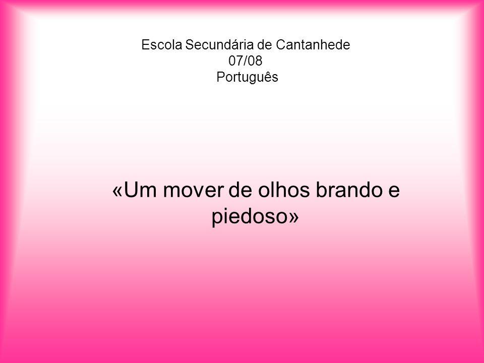 Escola Secundária de Cantanhede 07/08 Português
