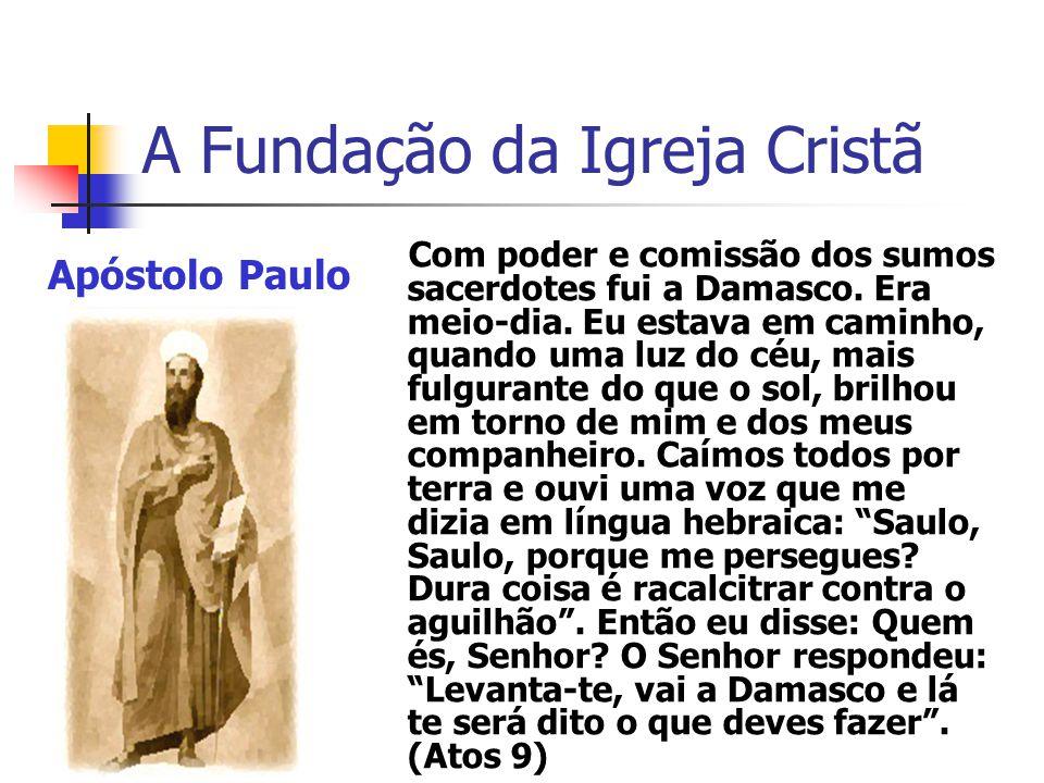 A Fundação da Igreja Cristã