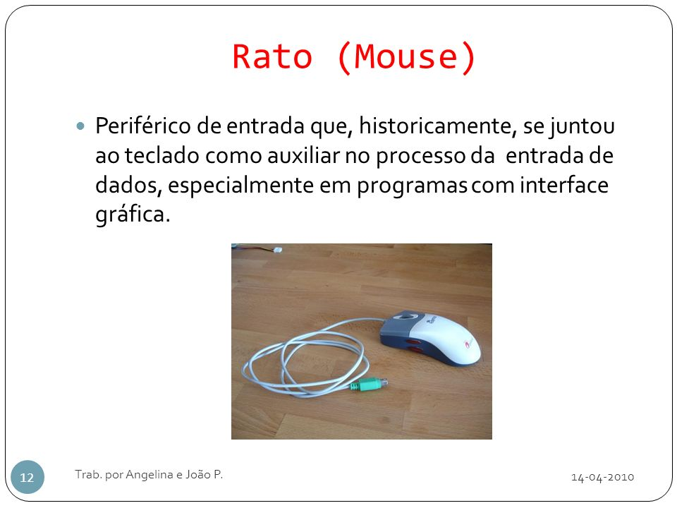 Rato (Mouse)