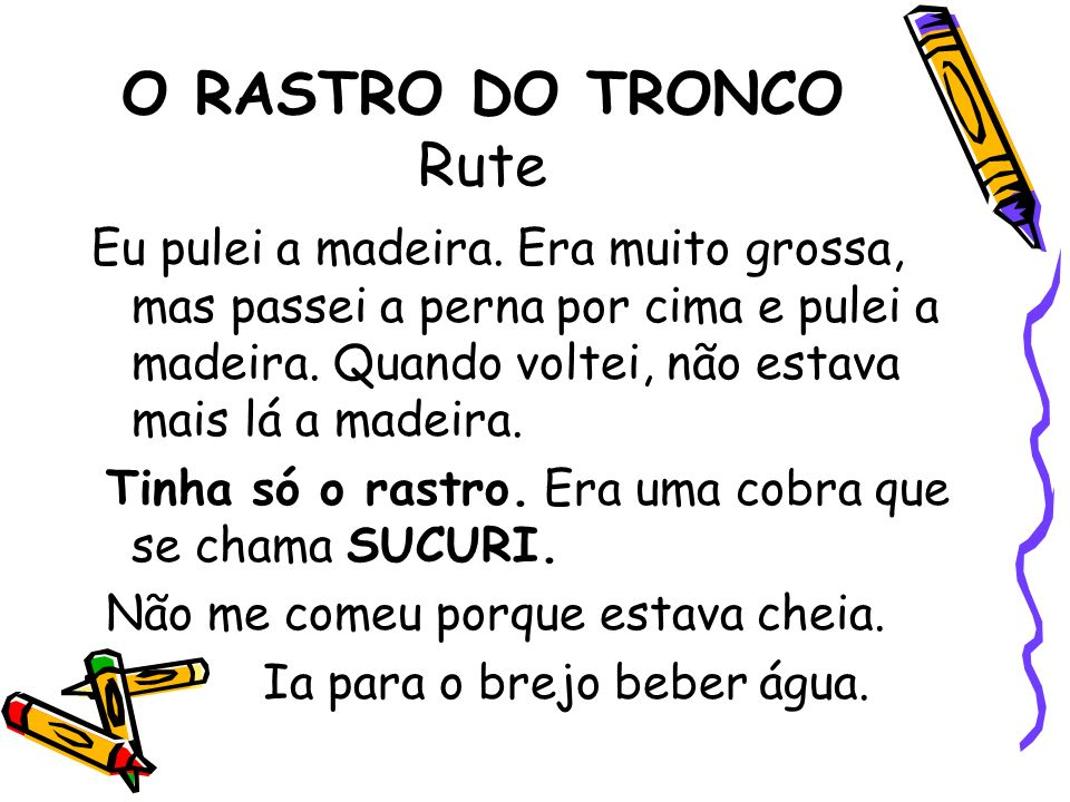 O RASTRO DO TRONCO Rute