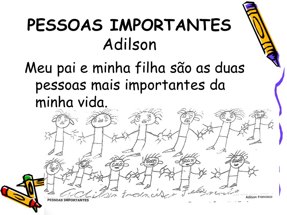 PESSOAS IMPORTANTES Adilson