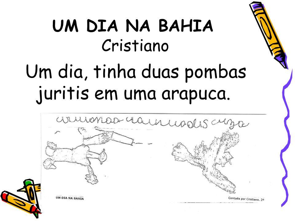 UM DIA NA BAHIA Cristiano