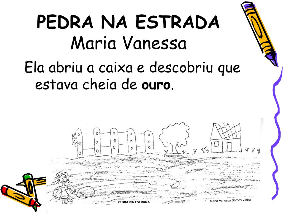 PEDRA NA ESTRADA Maria Vanessa