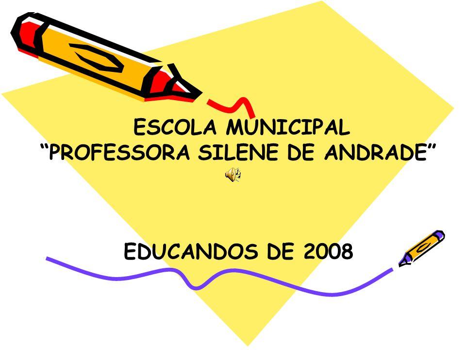 PROFESSORA SILENE DE ANDRADE