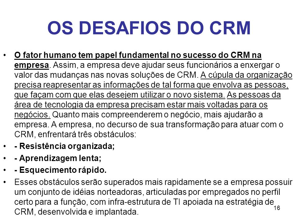 OS DESAFIOS DO CRM