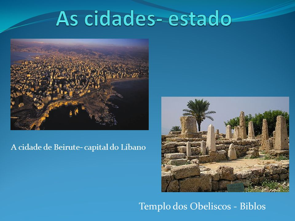 As cidades- estado Templo dos Obeliscos - Biblos