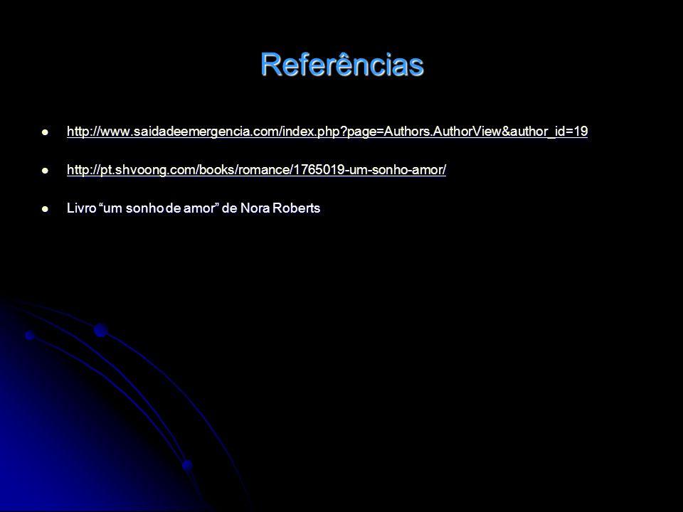 Referências http://www.saidadeemergencia.com/index.php page=Authors.AuthorView&author_id=19.