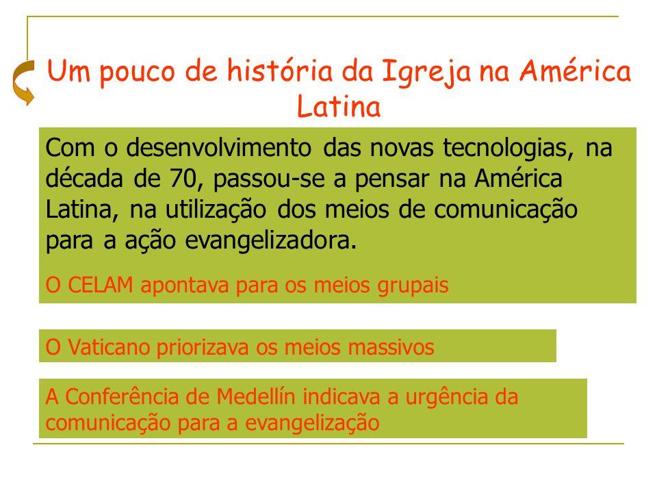 Um pouco de história da Igreja na América Latina
