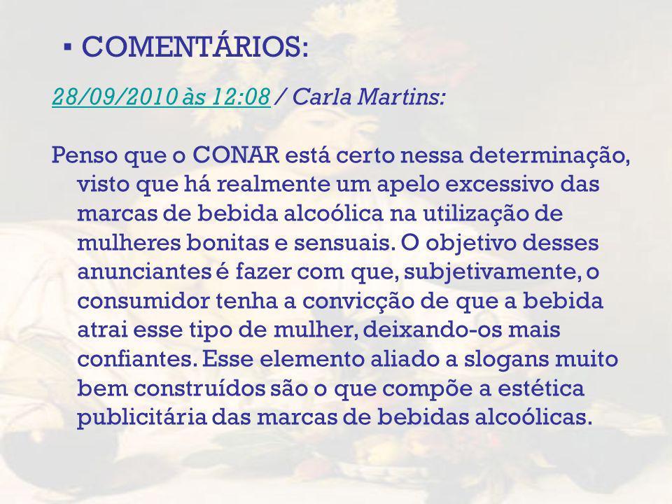 ▪ COMENTÁRIOS: 28/09/2010 às 12:08 / Carla Martins: