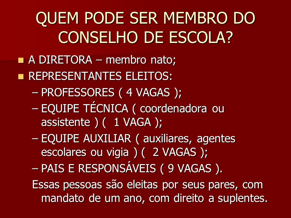 QUEM PODE SER MEMBRO DO CONSELHO DE ESCOLA
