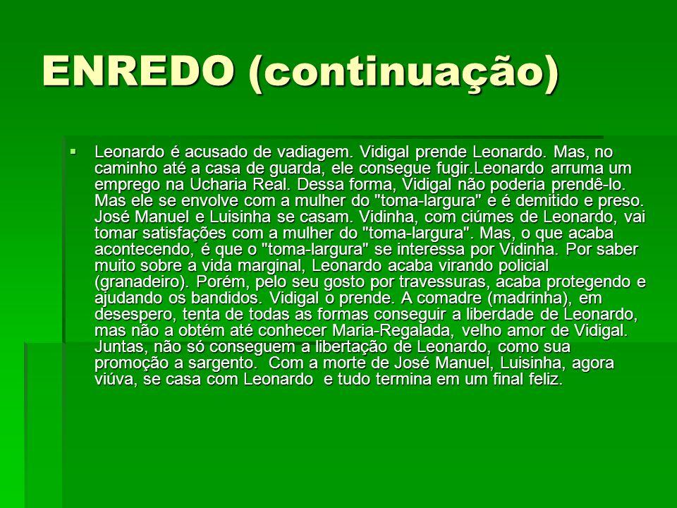 ENREDO (continuação)