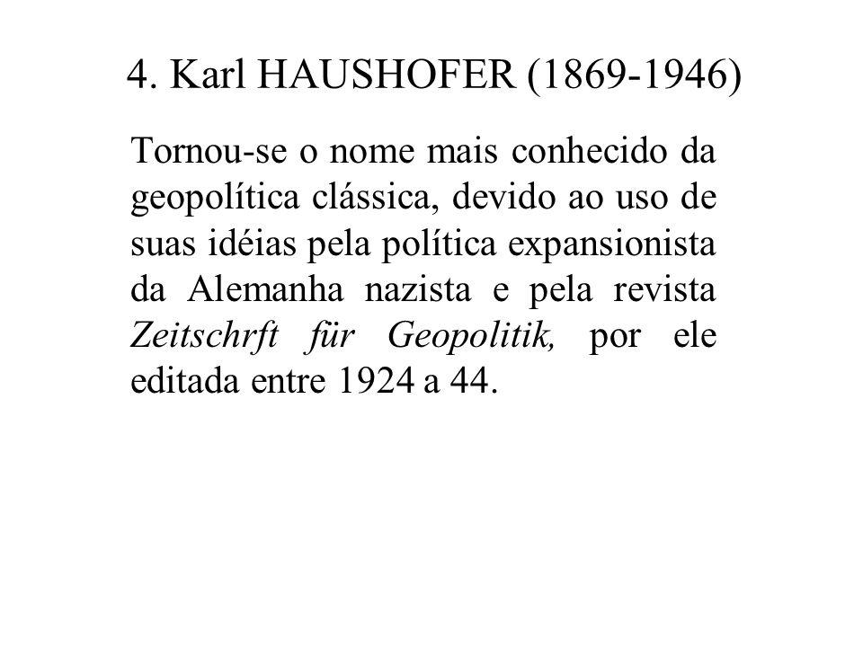 4. Karl HAUSHOFER (1869-1946)