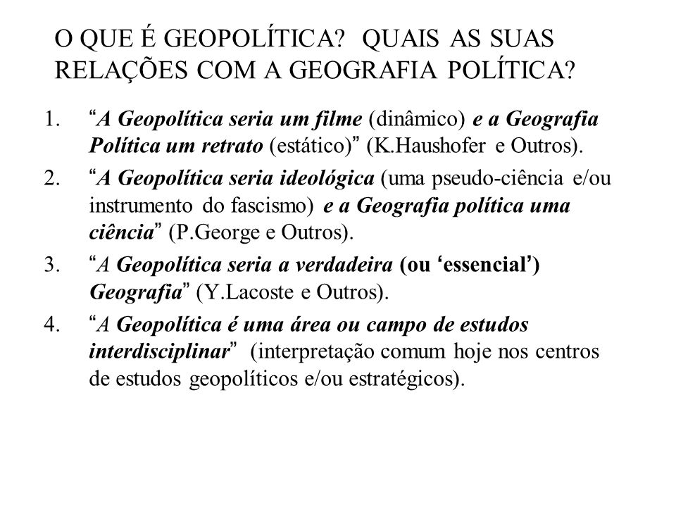 O QUE É GEOPOLÍTICA QUAIS AS SUAS RELAÇÕES COM A GEOGRAFIA POLÍTICA