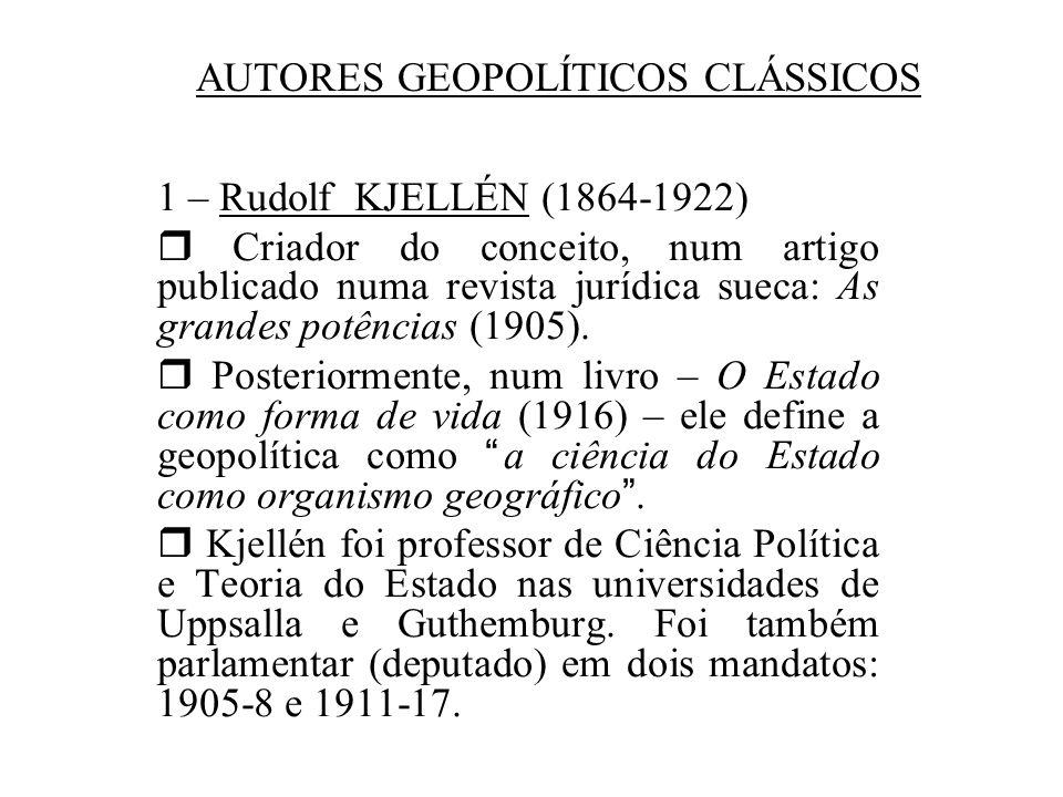 AUTORES GEOPOLÍTICOS CLÁSSICOS