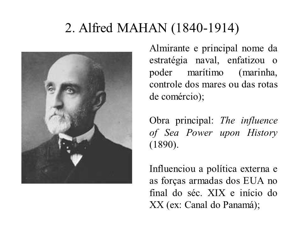 2. Alfred MAHAN (1840-1914)