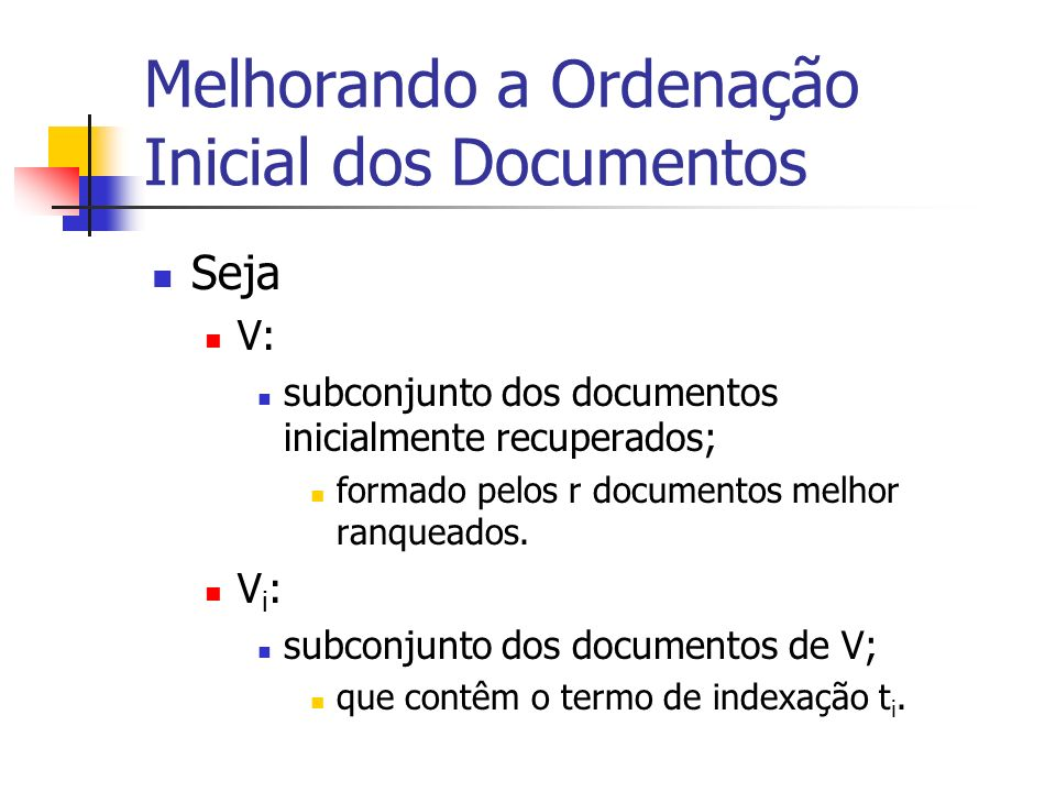 Melhorando a Ordenação Inicial dos Documentos