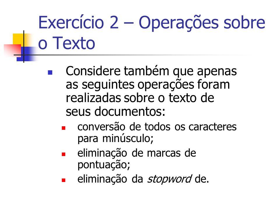 Exercício 2 – Operações sobre o Texto