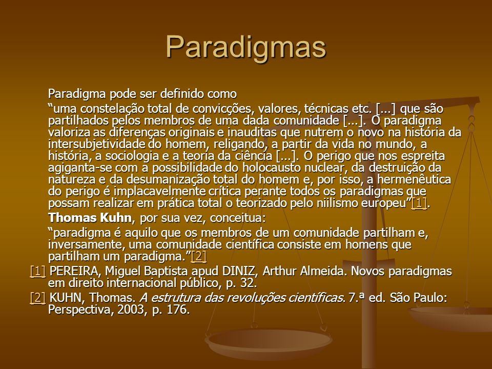Paradigmas Paradigma pode ser definido como