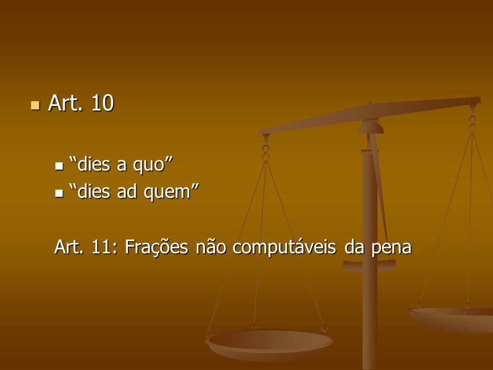 Art. 10 dies a quo dies ad quem