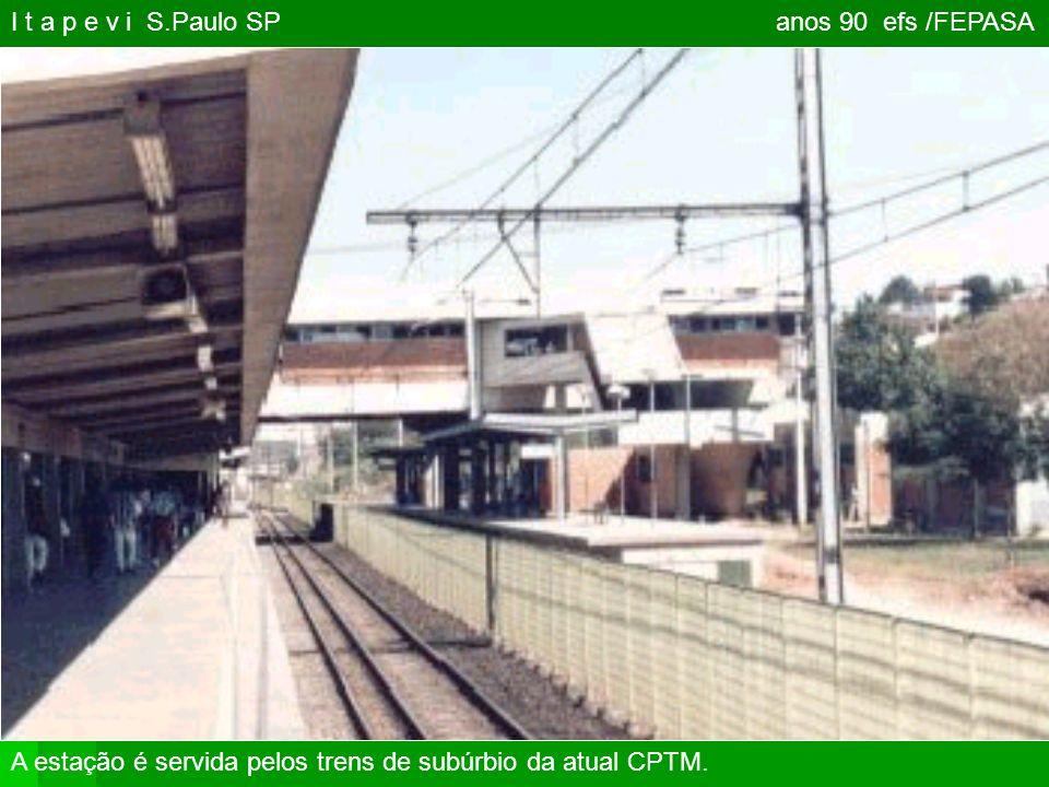 I t a p e v i S.Paulo SP anos 90 efs /FEPASA
