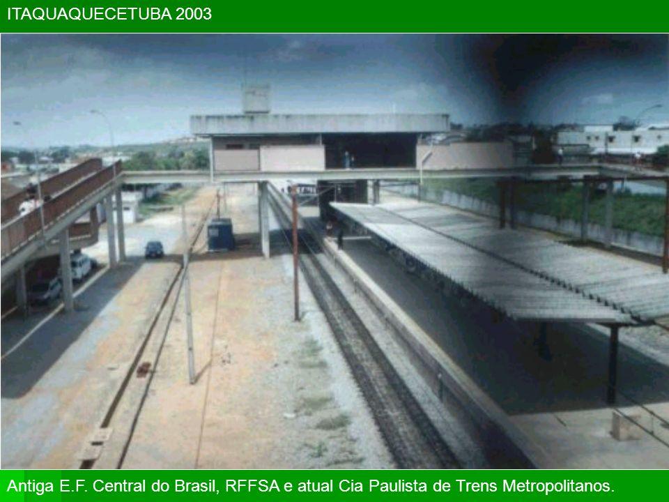ITAQUAQUECETUBA 2003Antiga E.F.