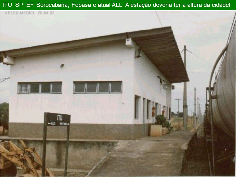 ITU SP EF. Sorocabana, Fepasa e atual ALL