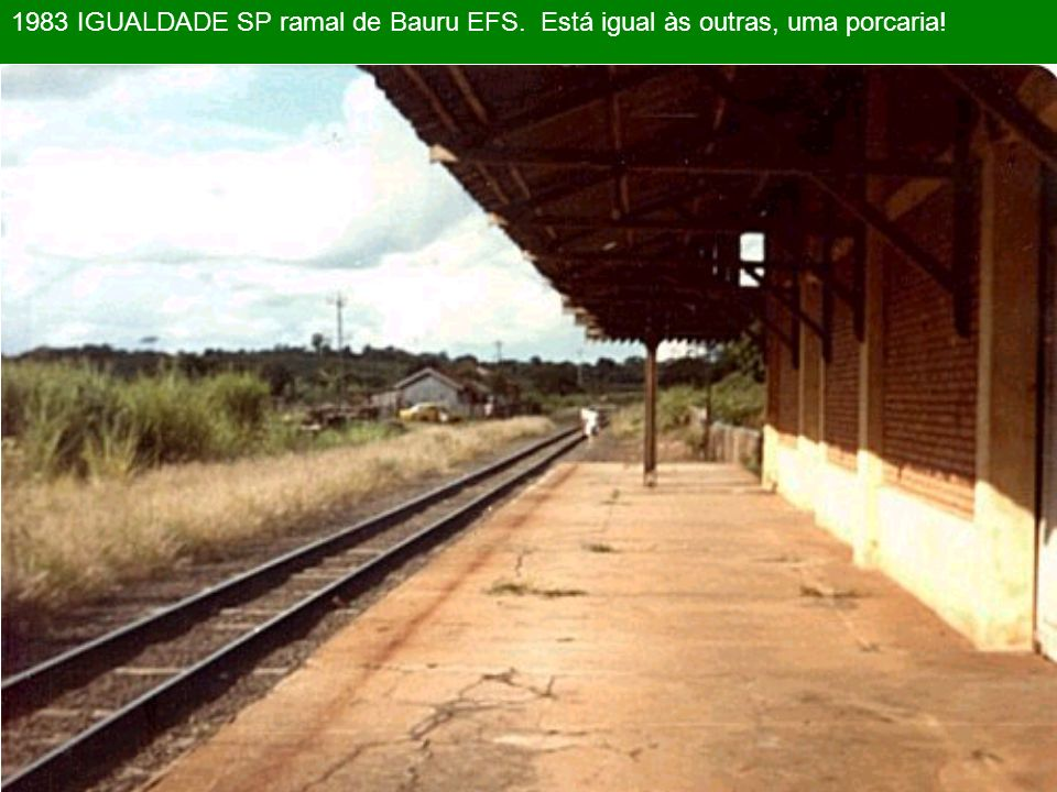 1983 IGUALDADE SP ramal de Bauru EFS