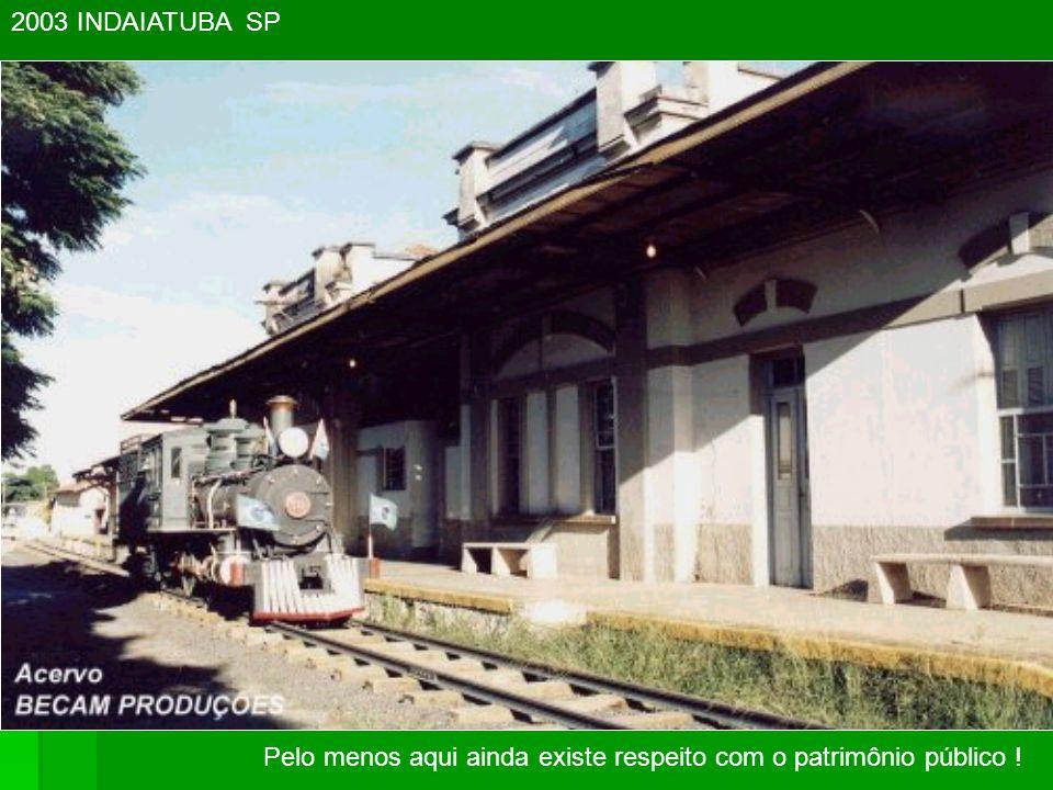 2003 INDAIATUBA SP Pelo menos aqui ainda existe respeito com o patrimônio público !