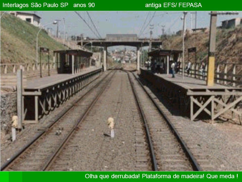 Interlagos São Paulo SP anos 90 antiga EFS/ FEPASA