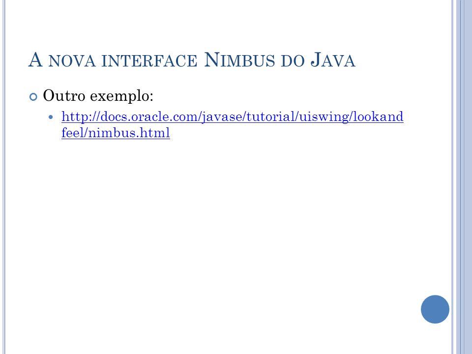 A nova interface Nimbus do Java