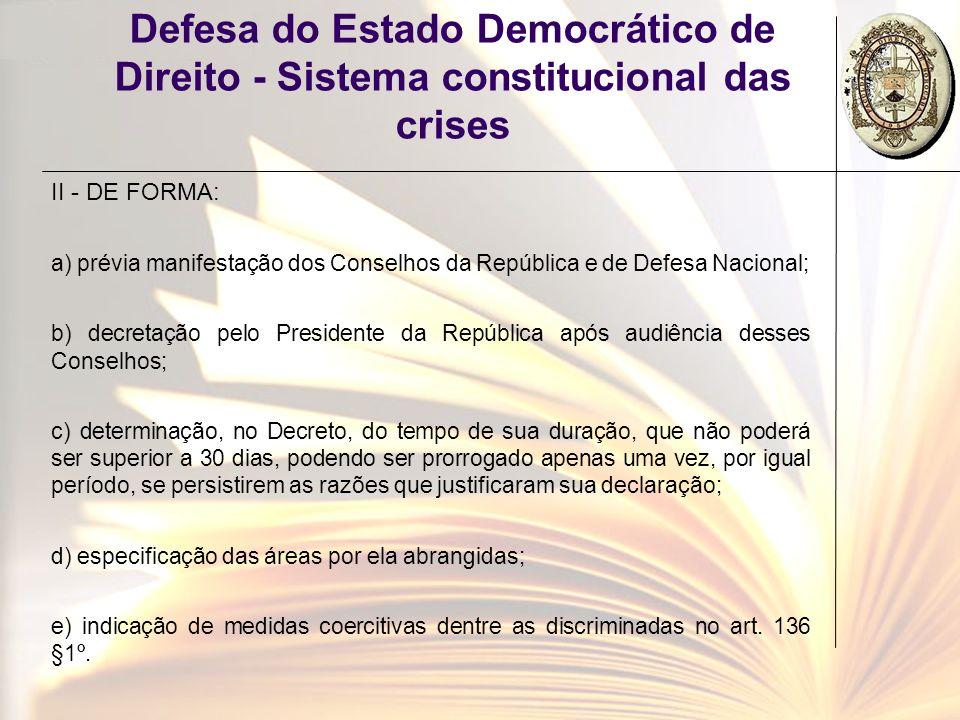 Defesa do Estado Democrático de Direito - Sistema constitucional das crises
