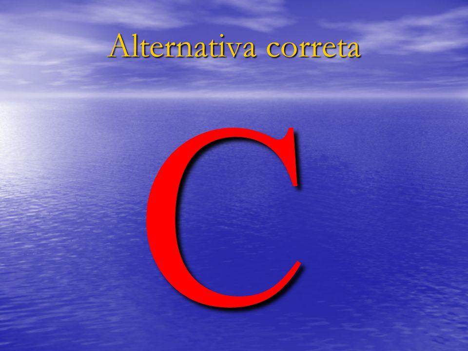 Alternativa correta C