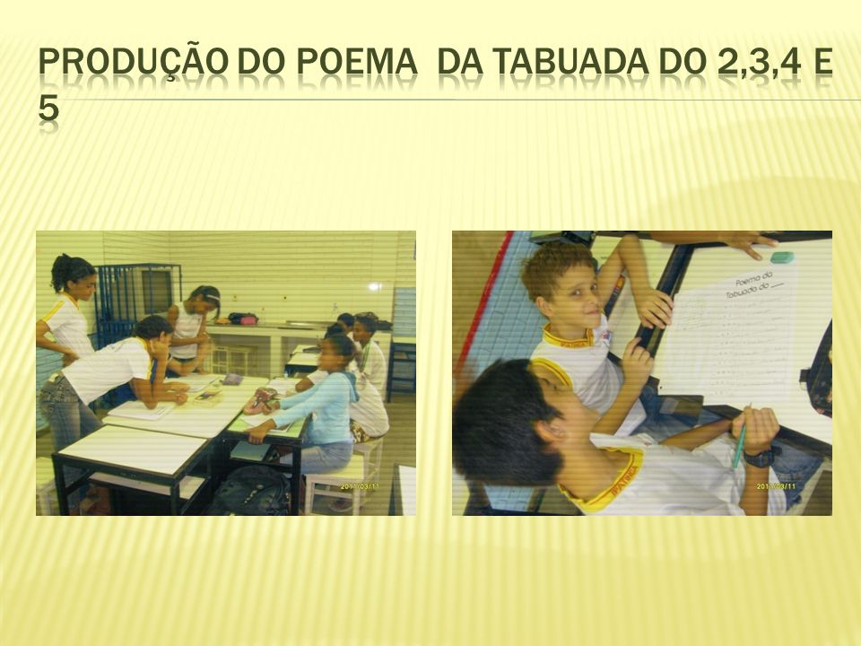 PRODUÇÃO DO POEMA DA TABUADA DO 2,3,4 e 5