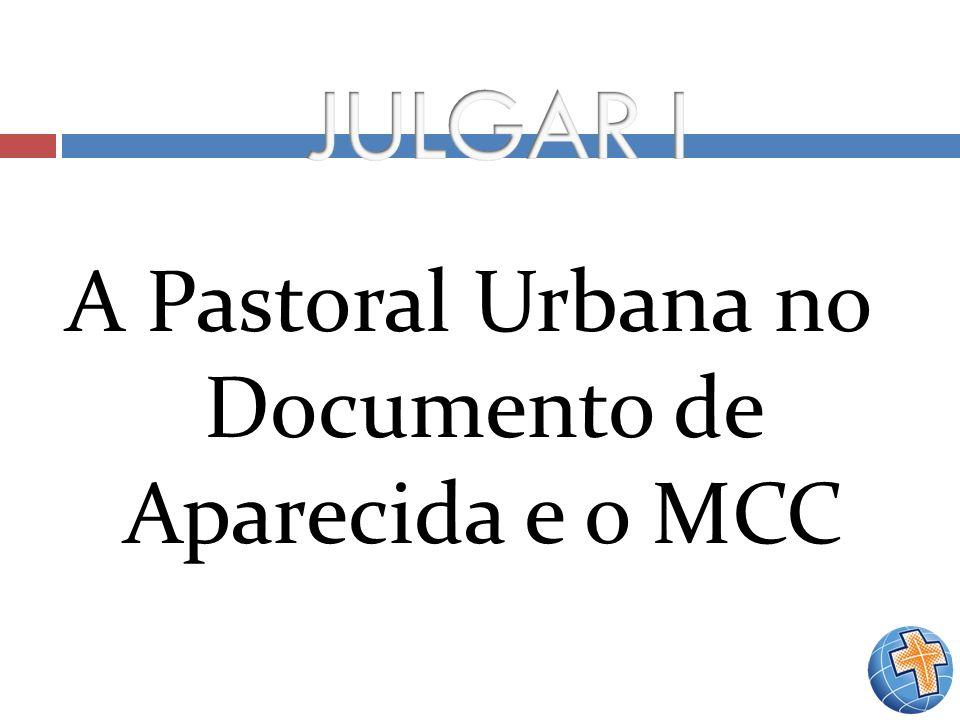 A Pastoral Urbana no Documento de Aparecida e o MCC