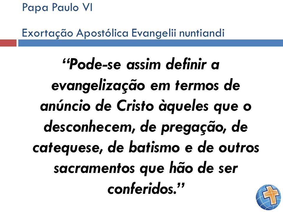 Papa Paulo VI Exortação Apostólica Evangelii nuntiandi