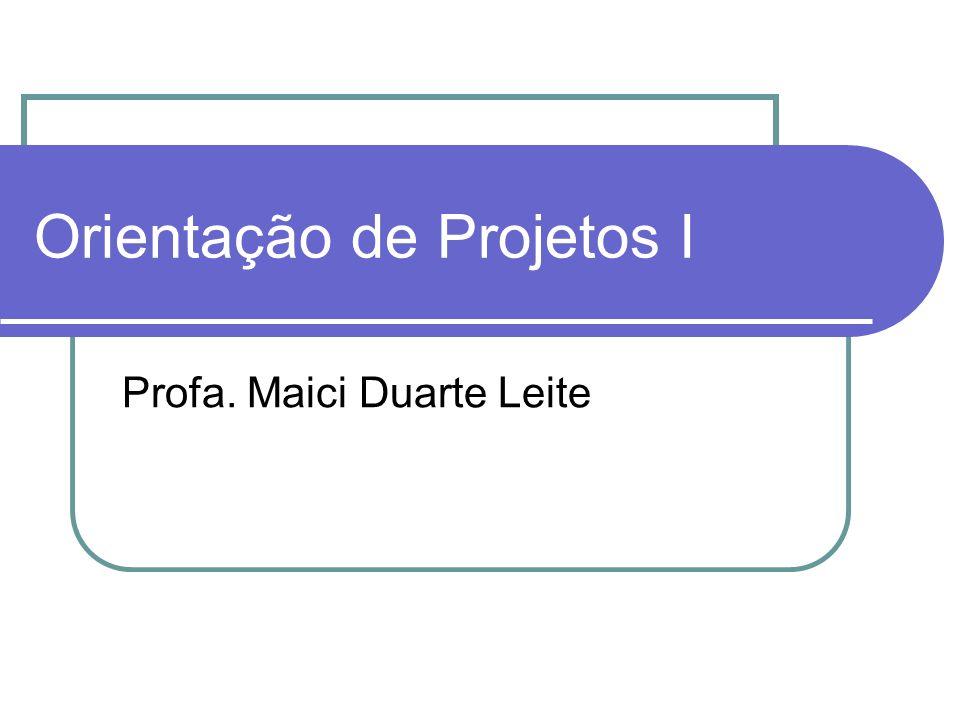 Orientação de Projetos I