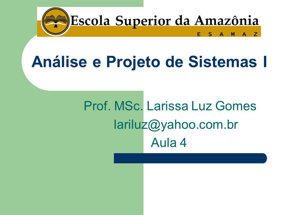 Análise e Projeto de Sistemas I