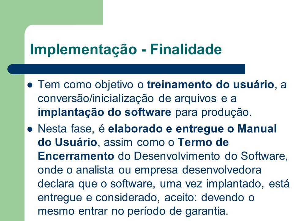 Implementação - Finalidade