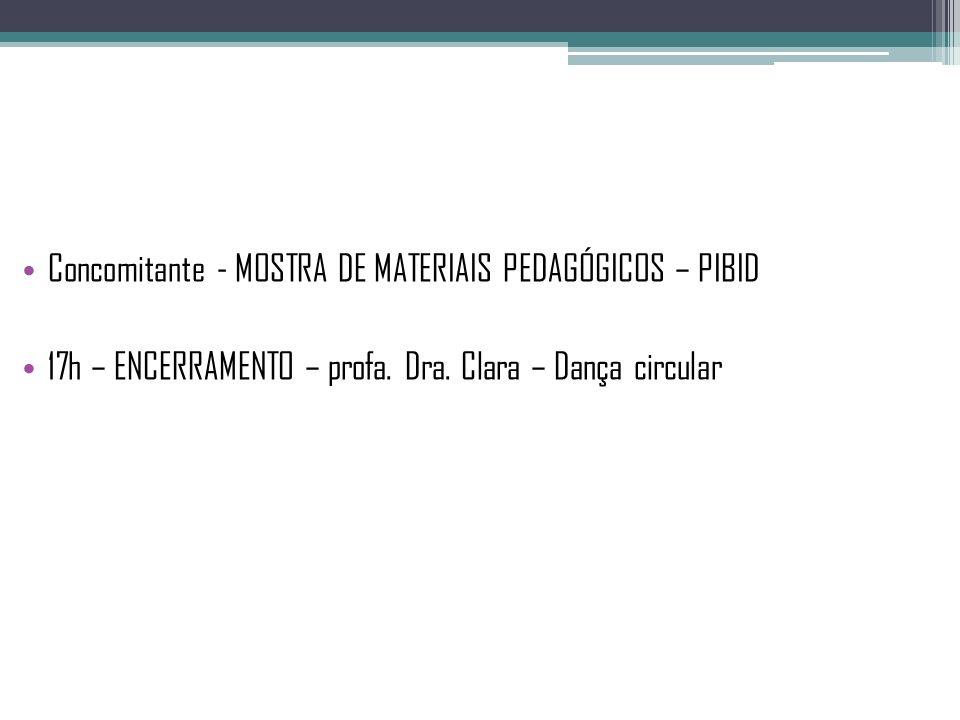 Concomitante - MOSTRA DE MATERIAIS PEDAGÓGICOS – PIBID.
