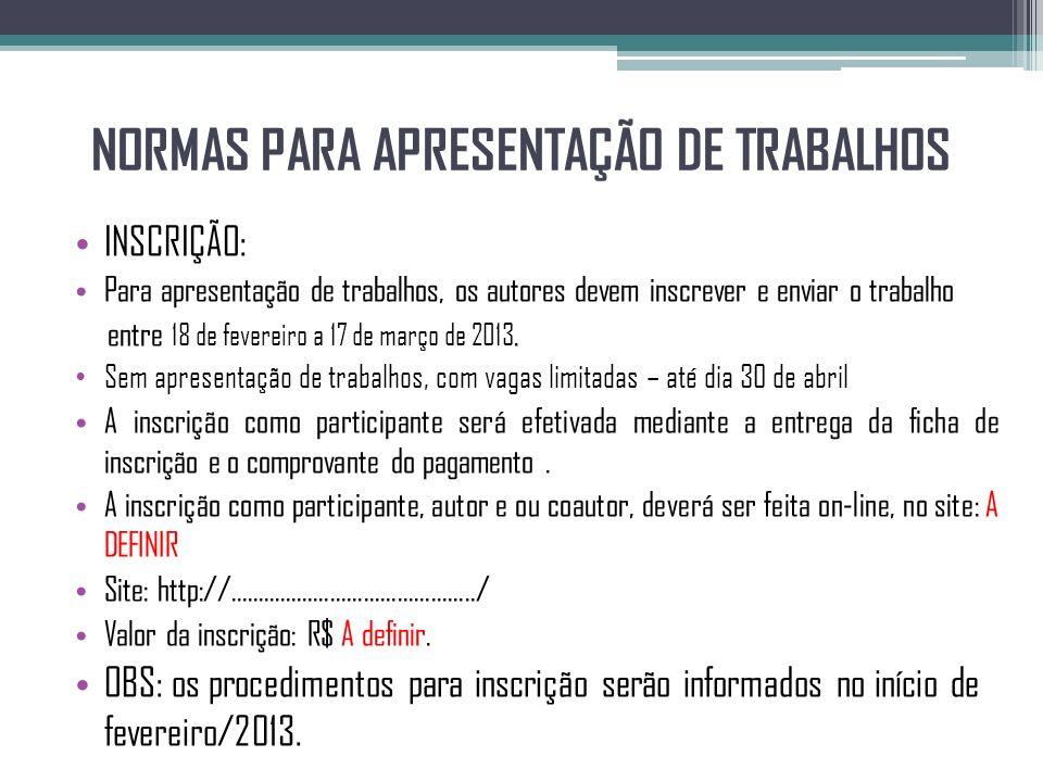 NORMAS PARA APRESENTAÇÃO DE TRABALHOS