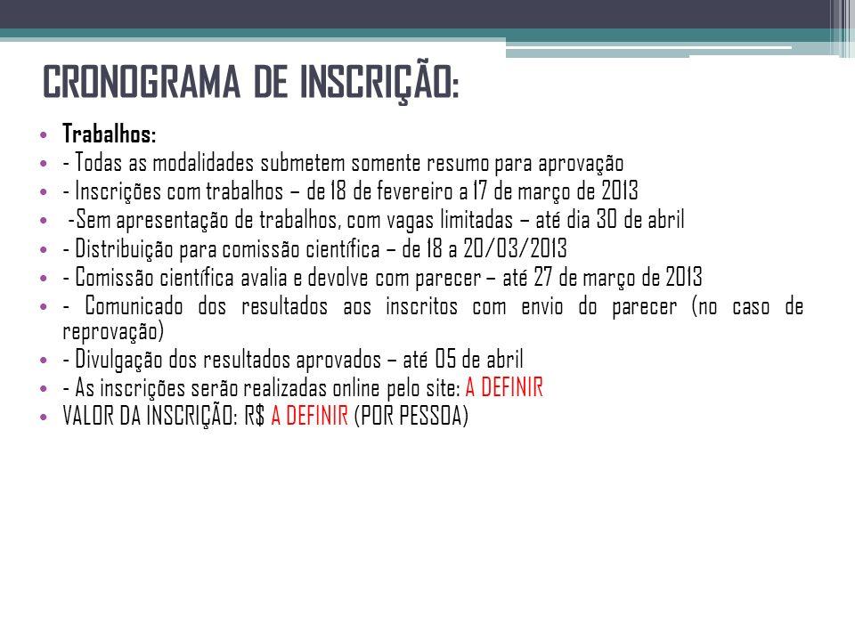 CRONOGRAMA DE INSCRIÇÃO: