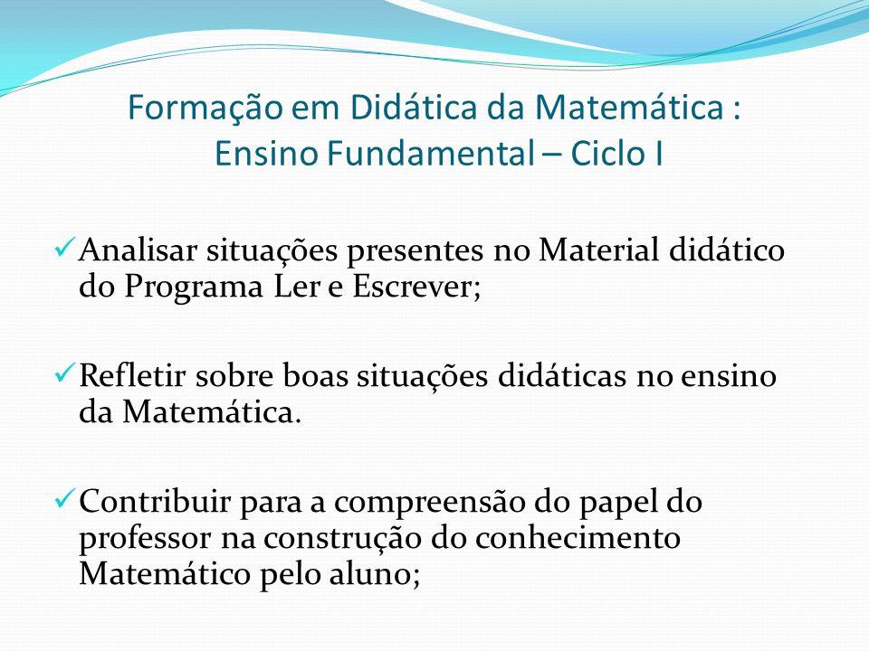 Formação em Didática da Matemática : Ensino Fundamental – Ciclo I